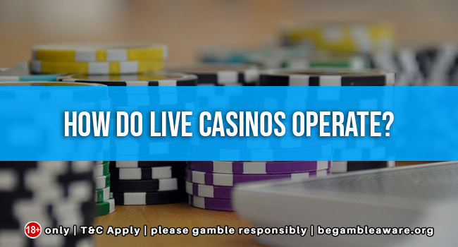 how-do-live-casinos-operate