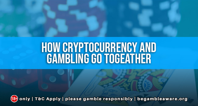 How-cryptocurrency-and-gambling-go-togeather